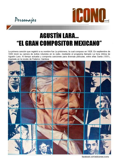 "Agustín Lara ""El Flaco de Oro"""